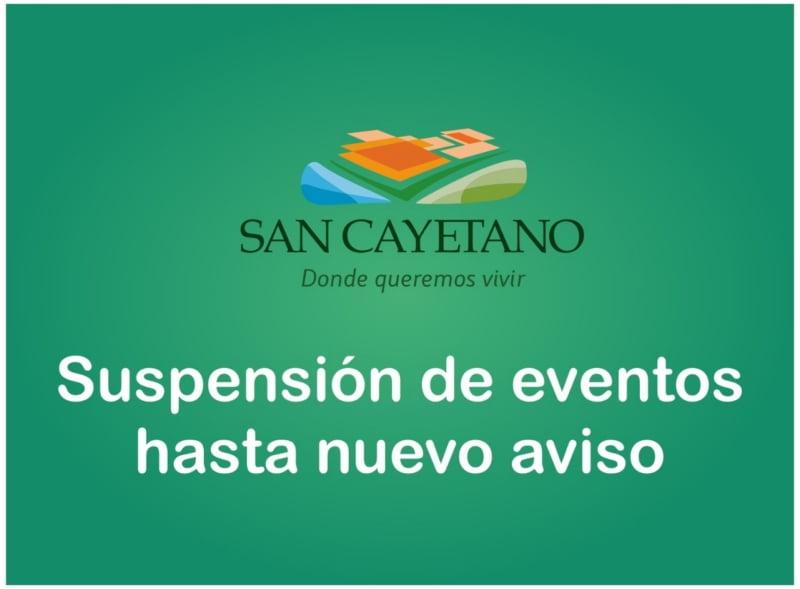 Suspensión de eventos en San Cayetano