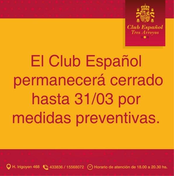 El Club Español de Tres Arroyos suspende sus actividades hasta el 31 de marzo