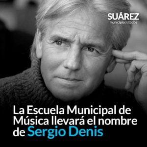La Escuela Municipal de Música de Coronel Suárez se llamará Sergio Denis