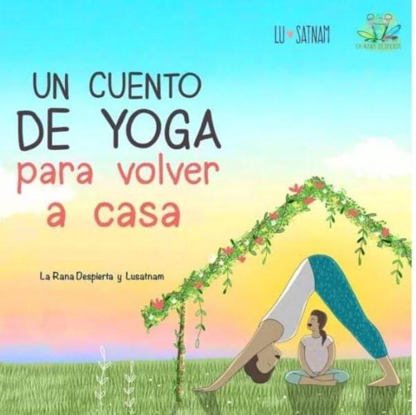 Lucrecia Manso creó un cuento para explicar la cuarentena a los niños mediante el yoga