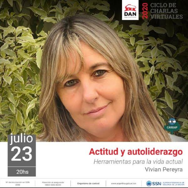 """Charlas virtuales de la DAN: Vivian Pereyra diserta sobre """"Actitud y autoliderazgo"""""""