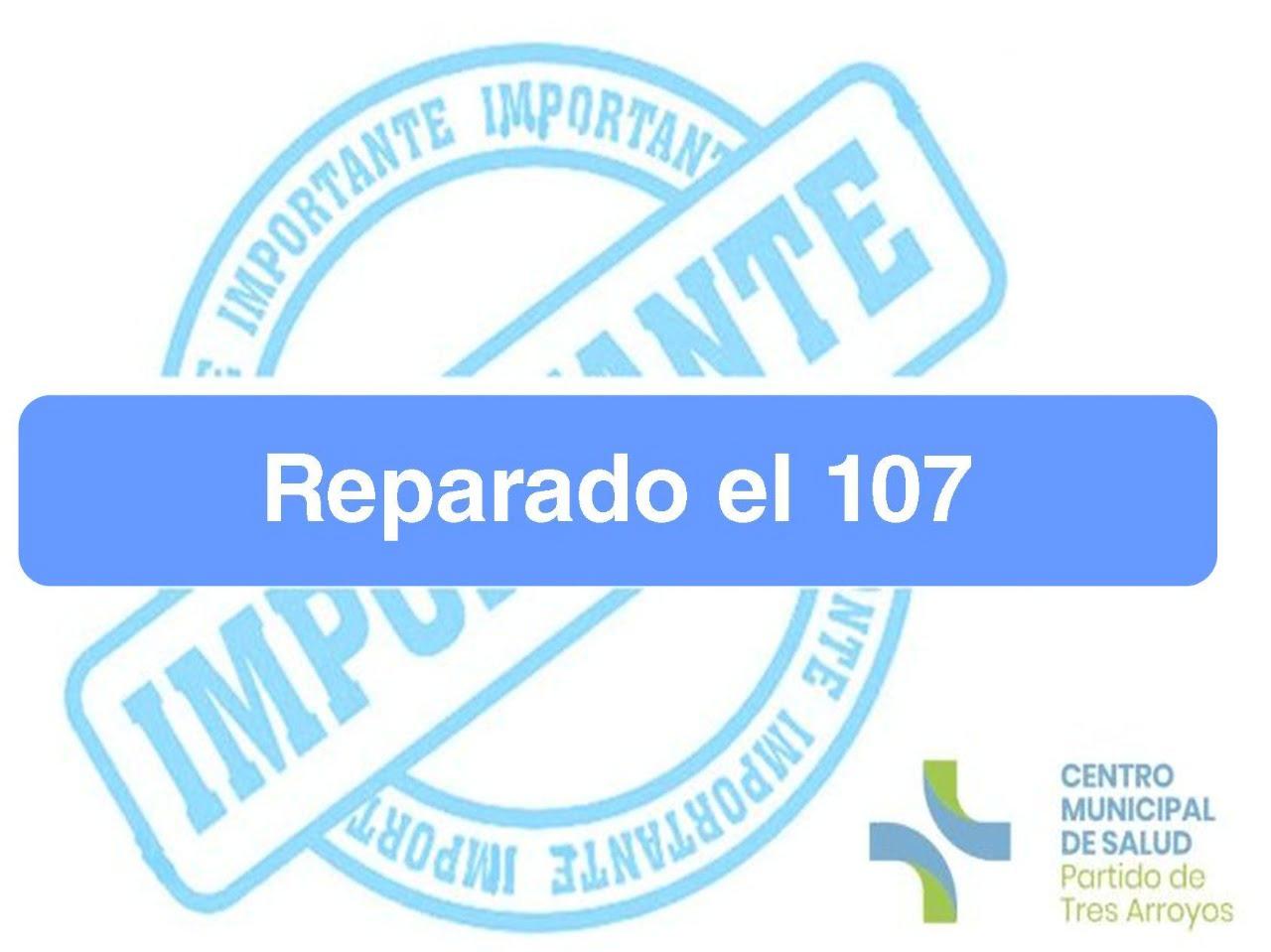 El 107 para emergencias fue reparado y ya funciona con normalidad