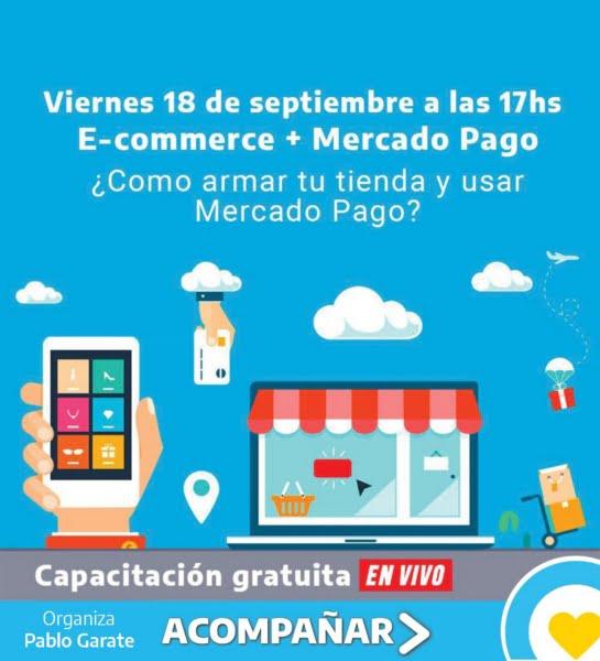 Acompañar: nueva capacitación en E-commerce y Mercado Pago para comerciantes y emprendedores