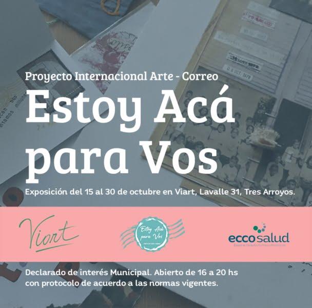 """Exposición Internacional de Arte Correo """"Estoy Acá para Vos"""""""