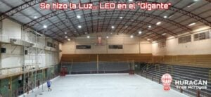"""Se hizo la luz LED en el """"Gigante"""" de Huracán"""