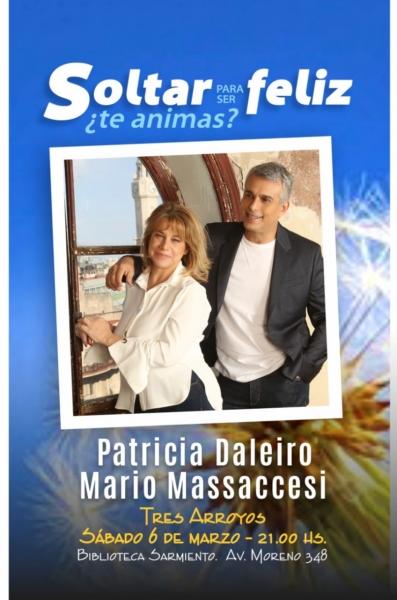 """Patricia Daleiro y Mario Massaccesi  presentan """"Soltar para ser feliz"""" en la Sarmiento"""