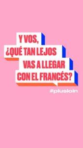 La Alianza Francesa de Tres Arroyos se unió a la Campaña Plus Loin