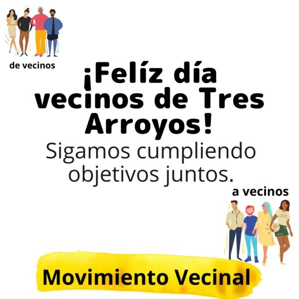 Saludo del Movimiento Vecinal a los vecinos de Tres Arroyos